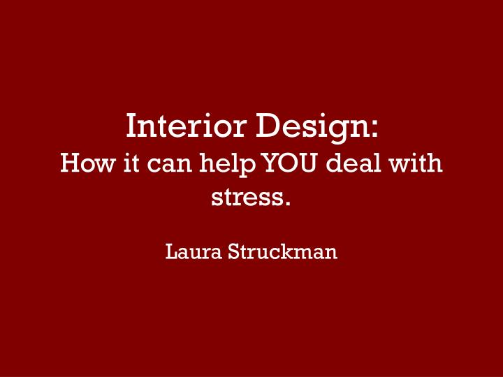 interior design how it can help you deal with stress n.