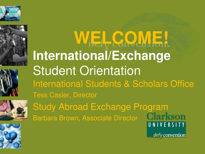 welcome international exchange student orientation n.