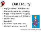 our faculty