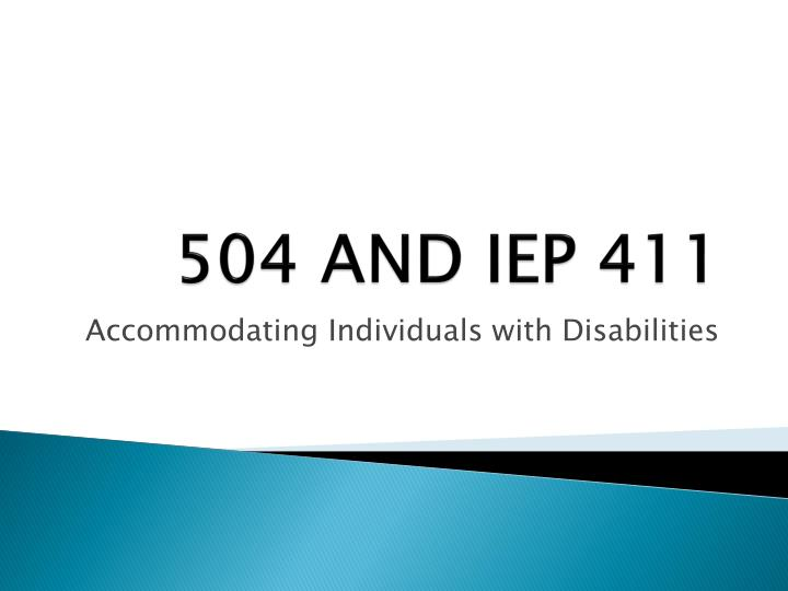 504 and iep 411 n.