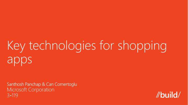 key technologies for shopping a pps n.