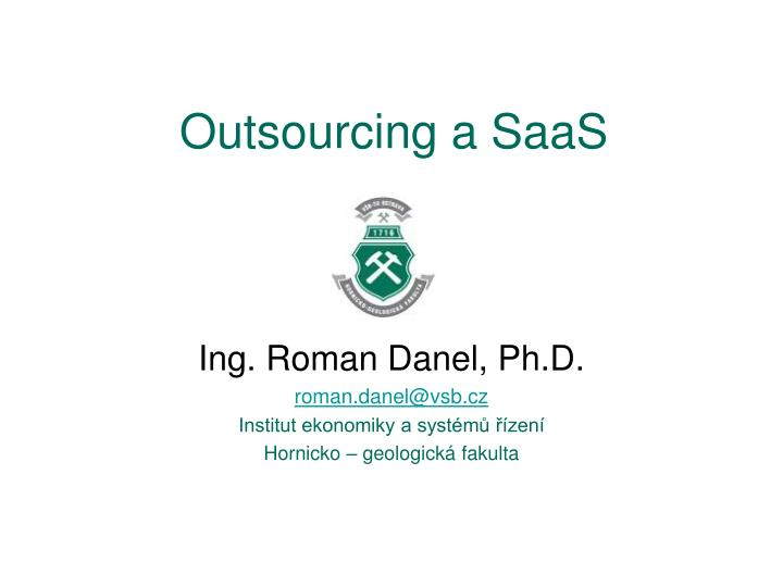 Outsourcing a saas