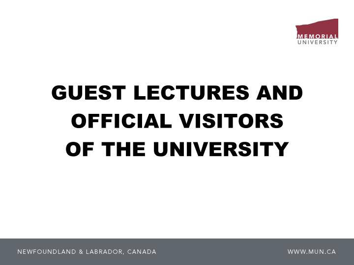 GUEST LECTURES AND