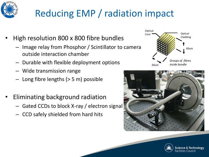 Reducing EMP / radiation impact