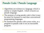 pseudo code pseudo language