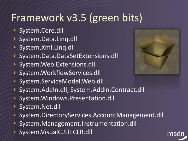 Framework v3.5 (green bits)