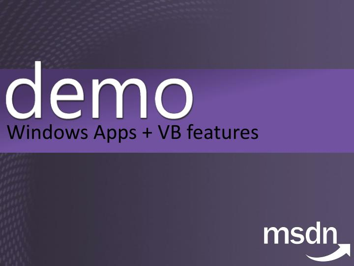 Windows Apps + VB features