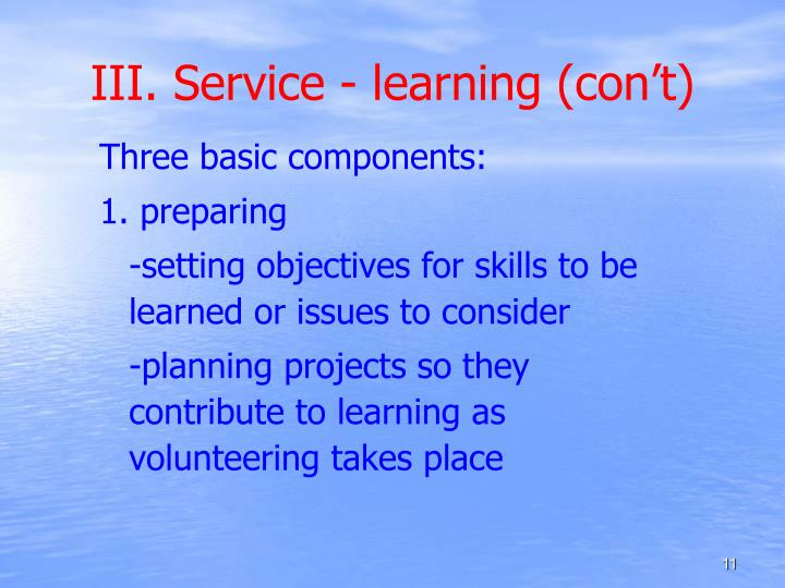 III. Service - learning (con't)