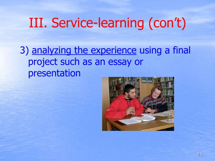 III. Service-learning (con't)