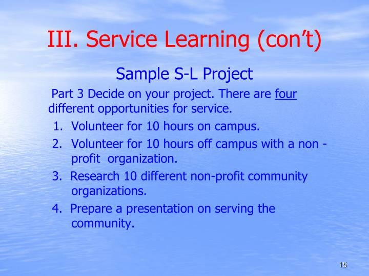 III. Service Learning (con't)