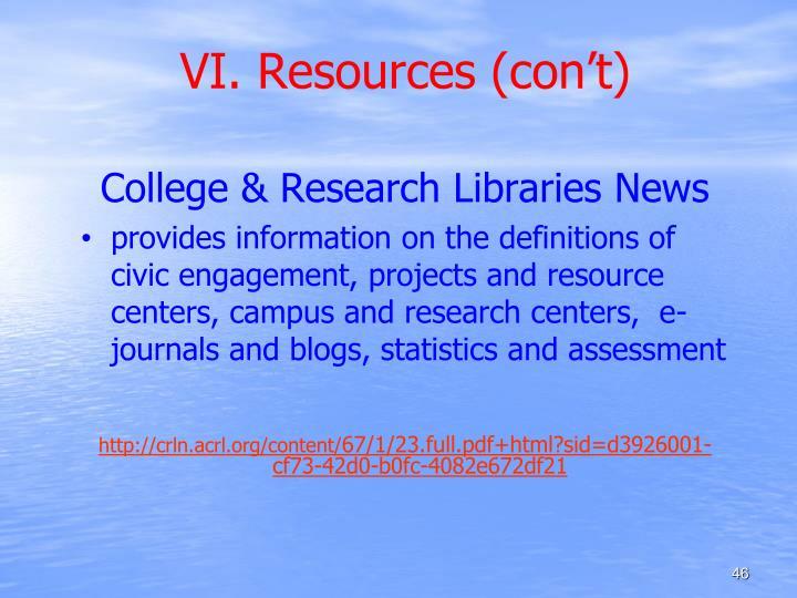 VI. Resources (con't)