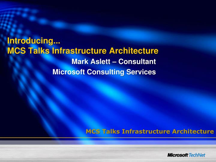 introducing mcs talks infrastructure architecture n.