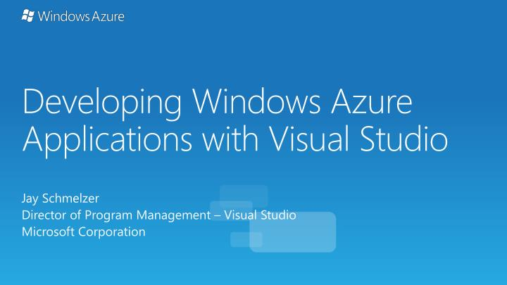 developing windows azure applications with visual studio n.
