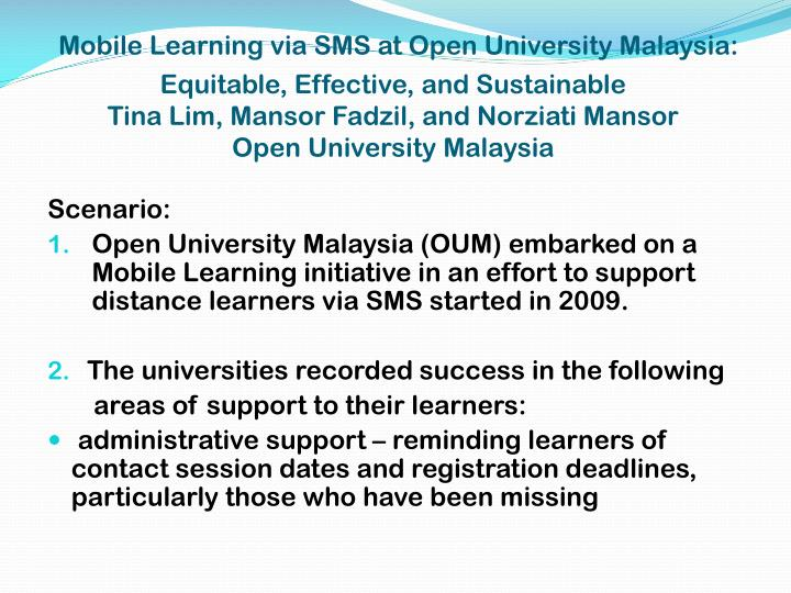 Mobile Learning via SMS at Open University Malaysia: Equitable, Effective, and Sustainable