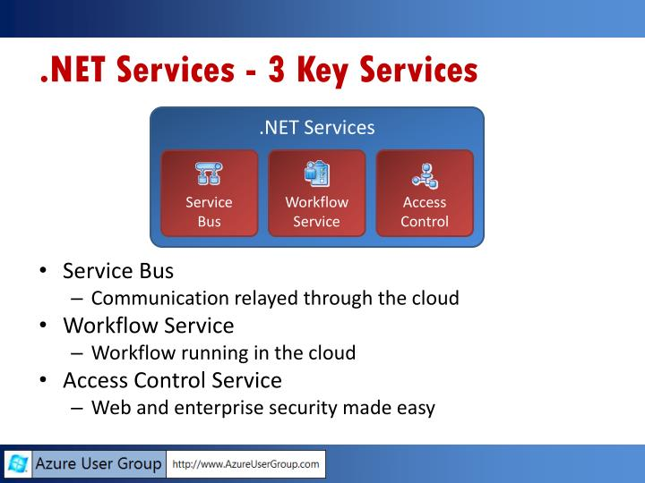 .NET Services - 3 Key Services
