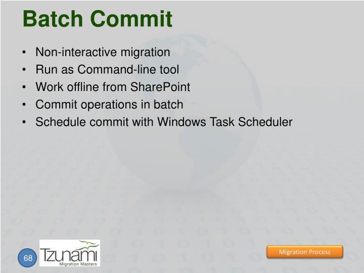 Batch Commit