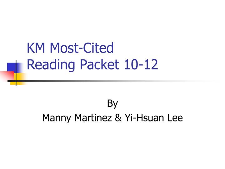 Km most cited reading packet 10 12