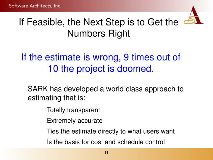 If Feasible, the Next Step is to Get the Numbers Right
