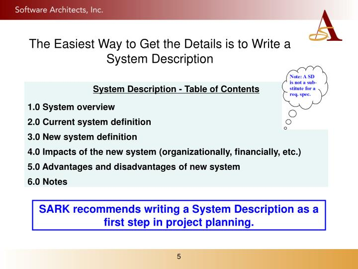 The Easiest Way to Get the Details is to Write a System Description