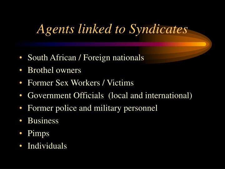 Agents linked to Syndicates