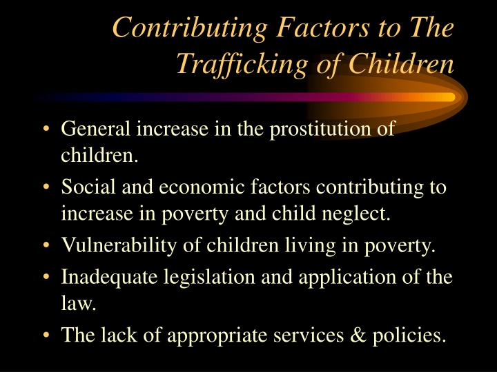 Contributing Factors to The Trafficking of Children