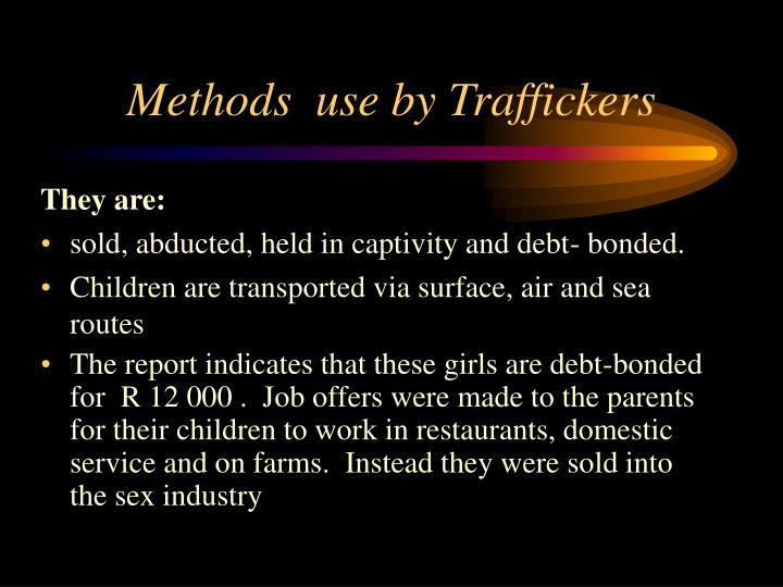 Methods  use by Traffickers