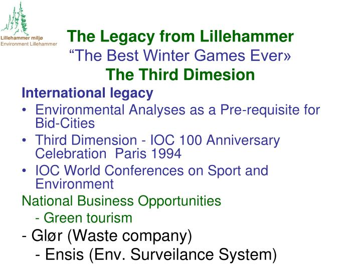 The Legacy from Lillehammer
