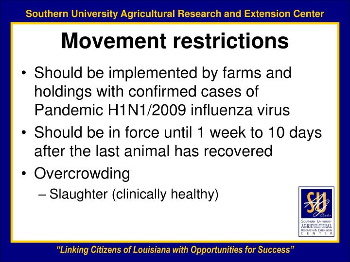 Movement restrictions