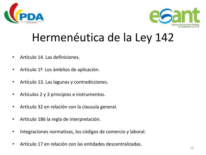 Hermenéutica de la Ley 142