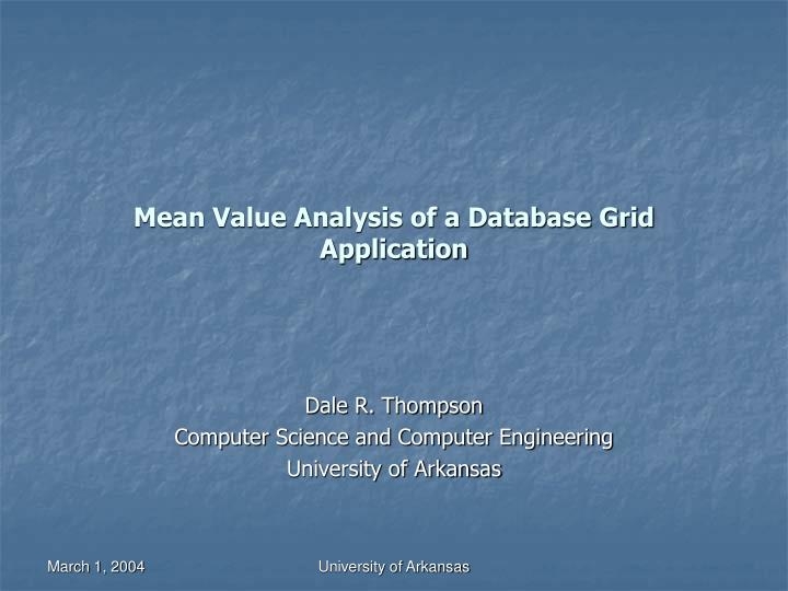 mean value analysis of a database grid application n.