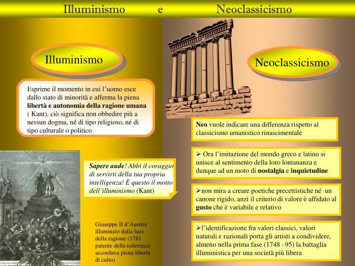 Illuminismo           e                  Neoclassicismo