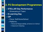 3 p2 development programmes1