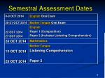 semestral assessment dates
