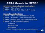 arra grants in megs