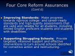 four core reform assurances cont d
