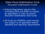 state fiscal stabilization fund education stabilization funds