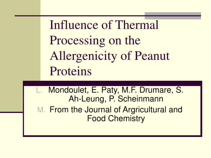 influence of thermal processing on the allergenicity of peanut proteins n.