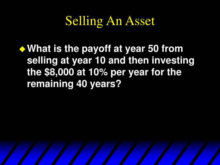 Selling An Asset