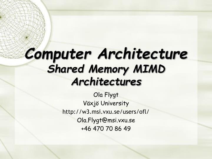 computer architecture shared memory mimd architectures n.