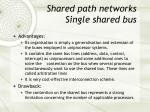 shared path networks single shared bus