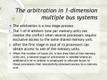 the arbitration in 1 dimension multiple bus systems