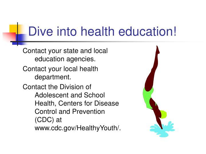 Dive into health education!