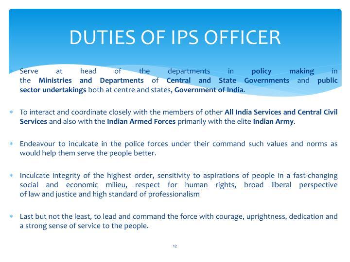 DUTIES OF IPS OFFICER