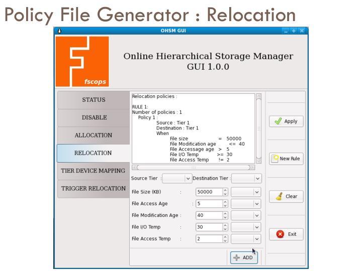 Policy File Generator : Relocation