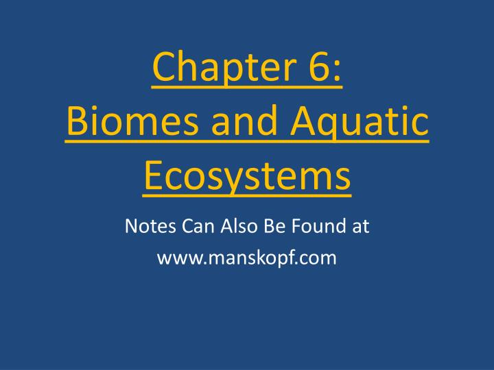 chapter 6 biomes and aquatic ecosystems n.