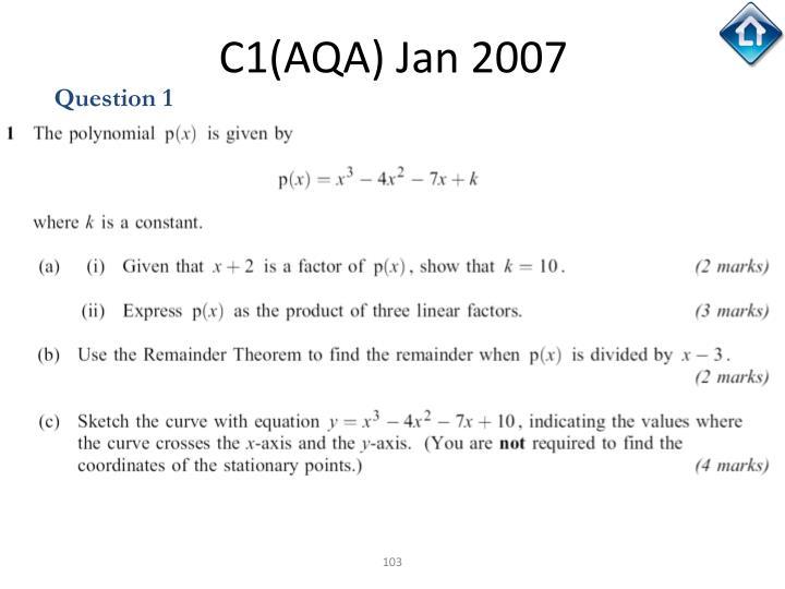 C1(AQA) Jan 2007
