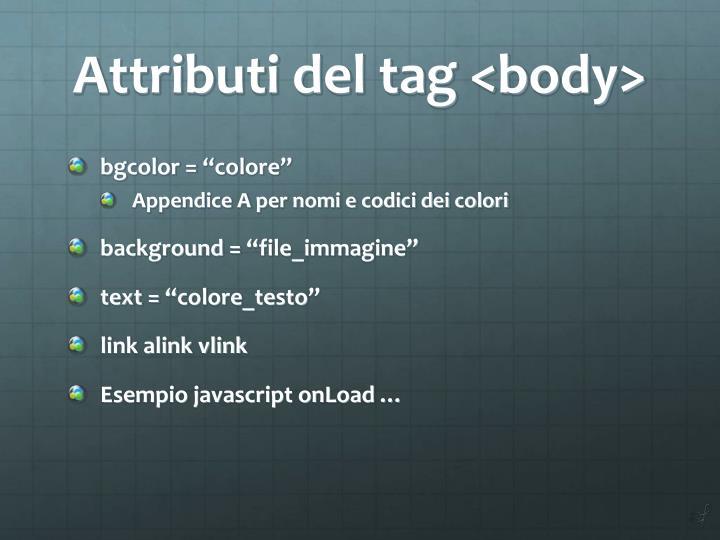 Attributi del tag <body>