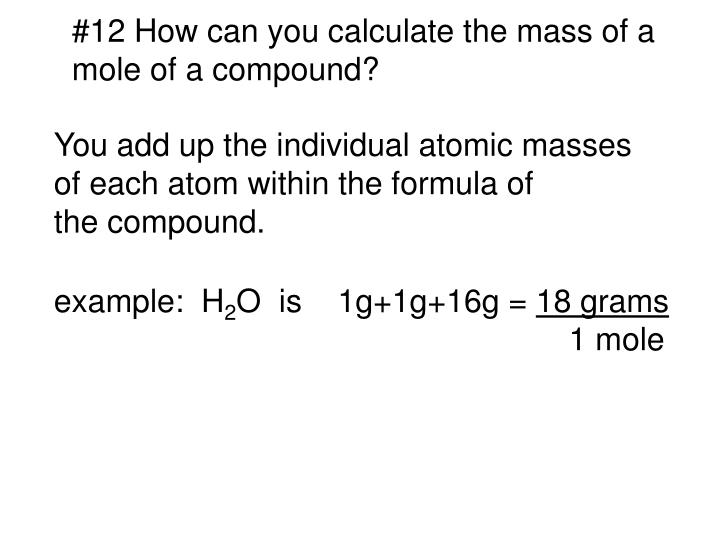 #12 How can you calculate the mass of a
