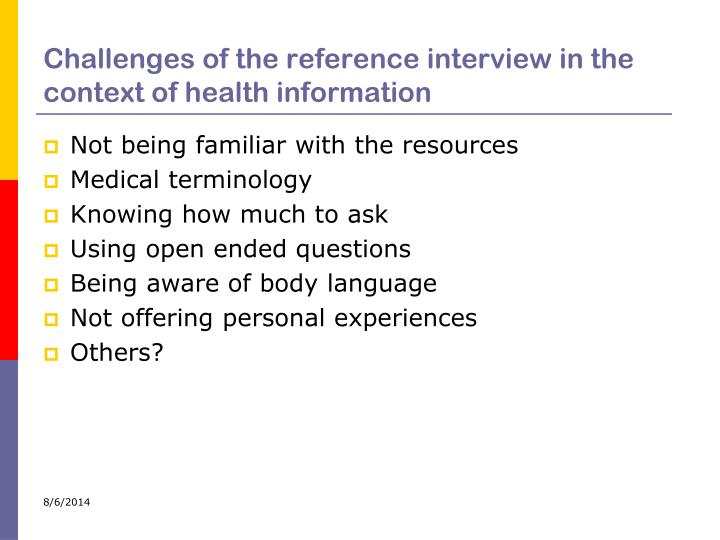 Challenges of the reference interview in the context of health information