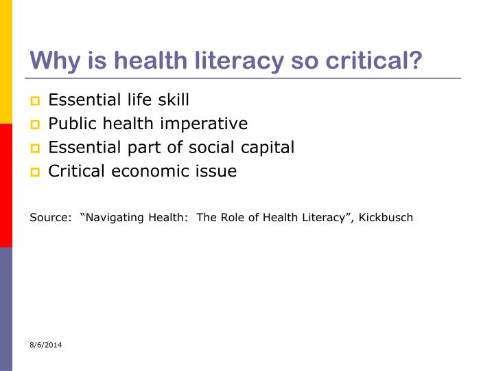 Why is health literacy so critical?